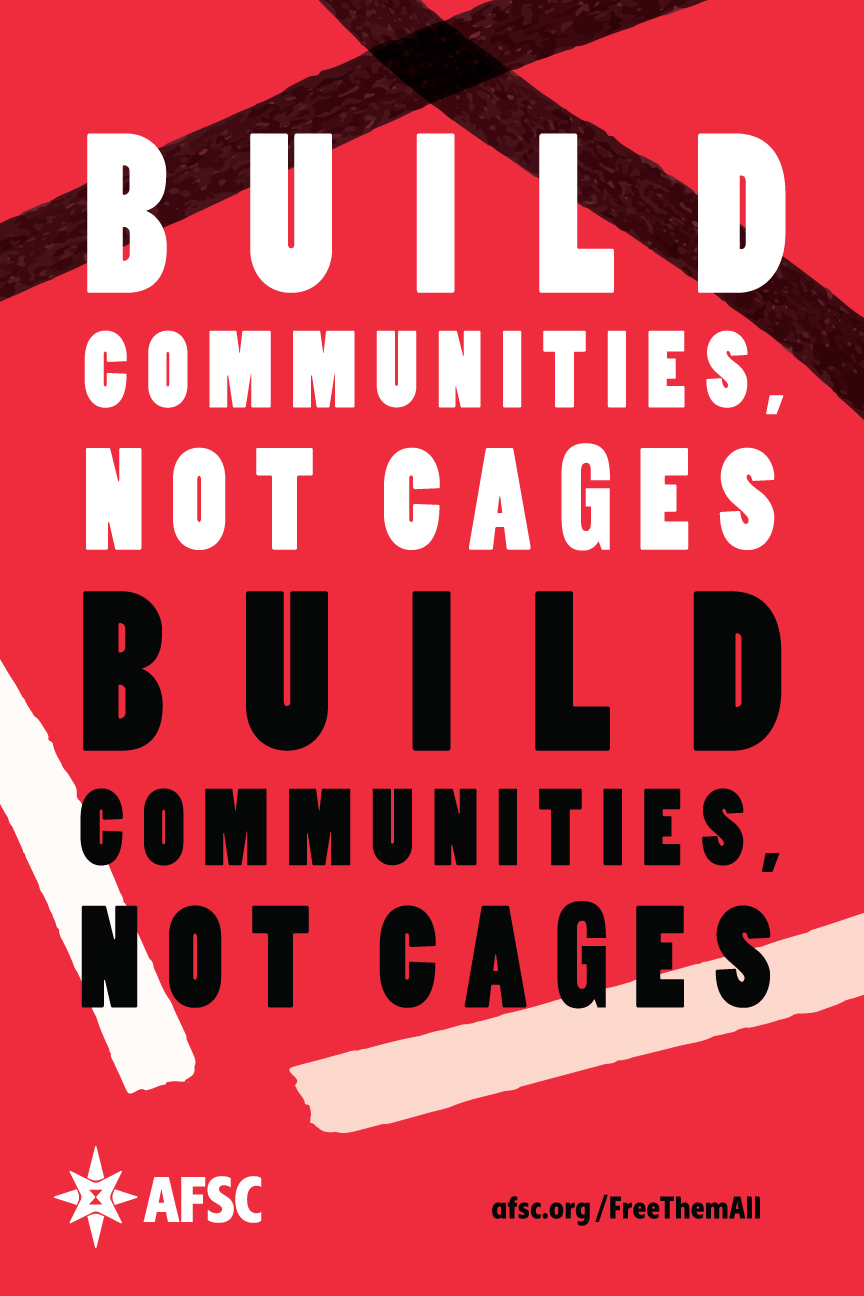 Build communities, not cages red poster