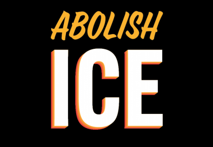 Text saying Why Abolish Ice?