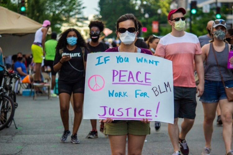 If you want peace, work for justice #BLM