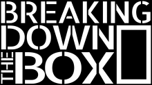 Breaking Down the Box
