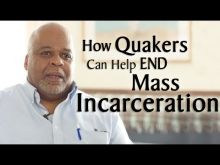How Quakers Can Help End Mass Incarceration
