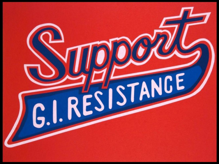"""Poster reading """"Support G.I. resistance"""""""